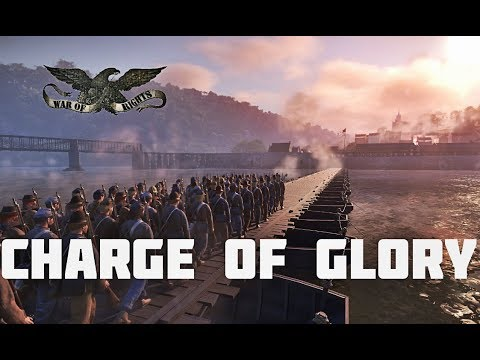 "War of Rights - ""Charge of Glory"""