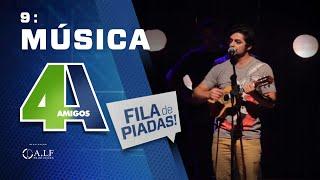 MÚSICA - FILA DE PIADAS - #9