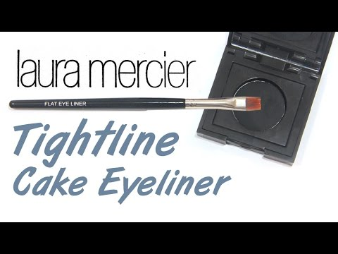 Laura Mercier Tightline Cake Eye Liner Review
