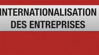 INTERNATIONALISATION DES ENTREPRISES