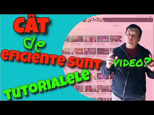 Cât de eficiente sunt tutorialele video