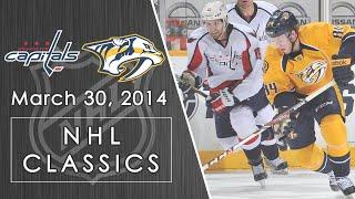 NHL Classics: Washington Capitals vs. Nashville Predators | 3/30/14 | NBC Sports