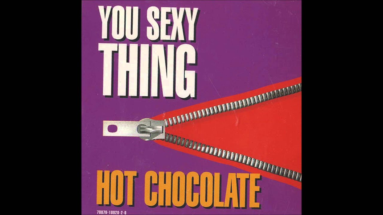 Hot chocolate you sexy thing wikipedia