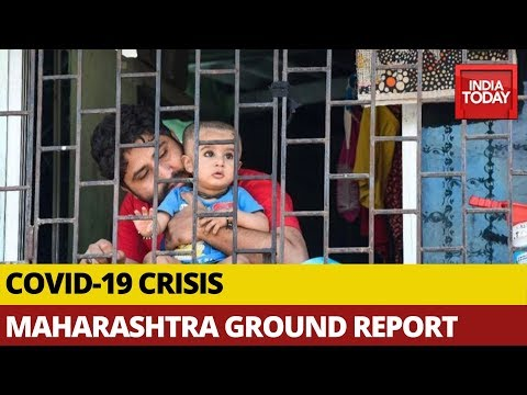 Maharashtra Continues To Be Worst Hit State Due To Coronavirus | India Today Ground Report