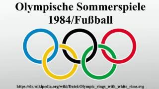 Olympische Sommerspiele 1984/Fußball