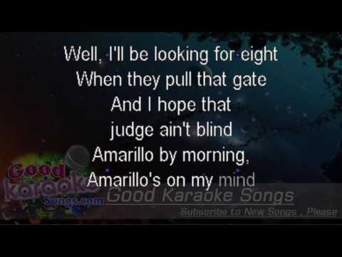 Amarillo By Morning  - George Strait (Lyrics Karaoke) [ goodkaraokesongs.com ]