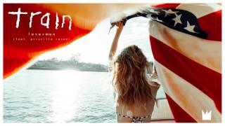 Train - Loverman feat. Priscilla Renea (Audio)