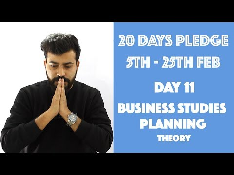 Day- 11 - Planning- Theory - class 12th #20dayspledge