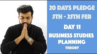 Day- 11 - Planning- Theory - class 12th 20dayspledge