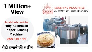 Fully Automatic Chapati Making Machine - Sunshine Industries