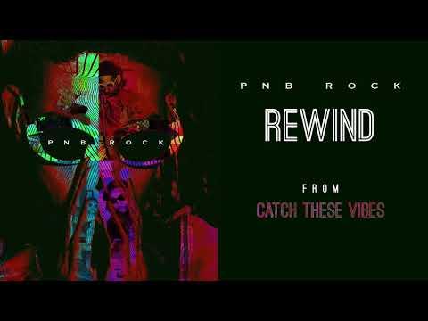 PnB Rock - Rewind [Official Audio]