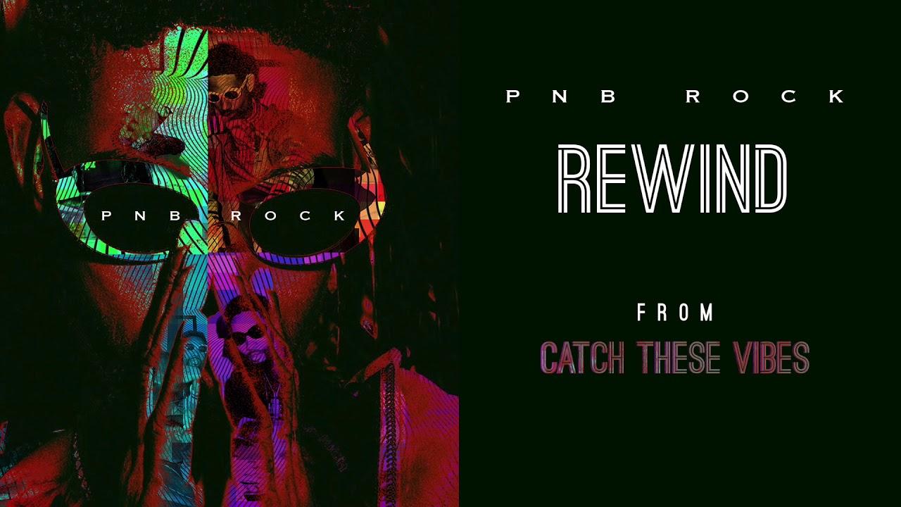 pnb-rock-rewind-official-audio