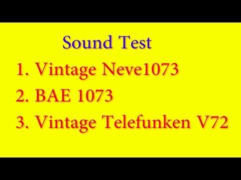 Sound Test 1 of preamps Vintage Neve 1073, BAE 1073, Vintage Telefunken V72