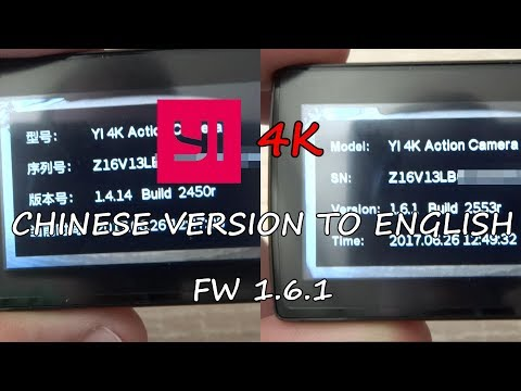 HOW TO - Switch Chinese Version YI 4K/+ To English - New 06/17 Firmware! 1.6.1