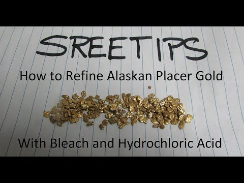 How To Refine Alaskan Placer Gold With Bleach and Hydrochloric Acid Part 1of2