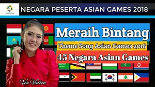 Download Video Meraih Bintang Versi 45 Negara Peserta Asian Games 2018 - Via Vallen || Cover Music Parody MP3 3GP MP4