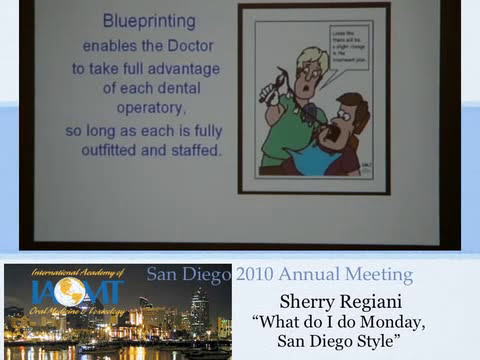 Practice Management for a Biological Dentist at  IAOMT San Diego 2010