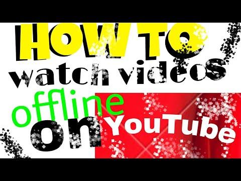 How To Watch Videos Offline On YouTube_كيف تشاهد فيديوهات بدون إنترنت على اليوتيوب