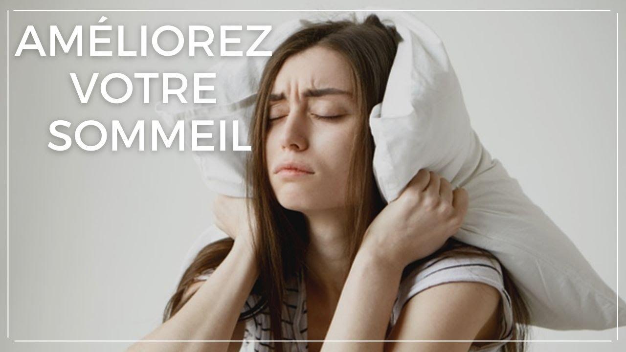 Comment améliorer votre sommeil