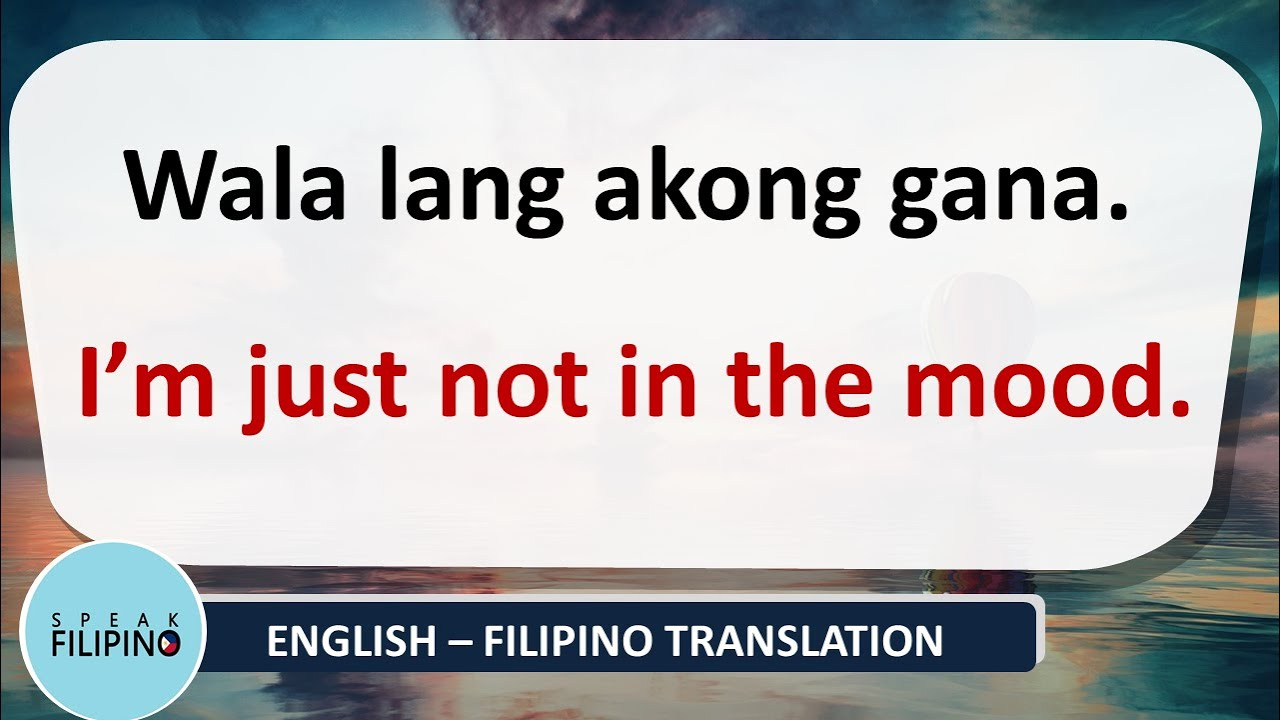 COMMONLY USED FILIPINO Phrases and Sentences! #17 (English-Tagalog)
