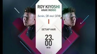 Video Roy kiyoshi anak indigo Senin 28 mei 2018 download MP3, 3GP, MP4, WEBM, AVI, FLV September 2018