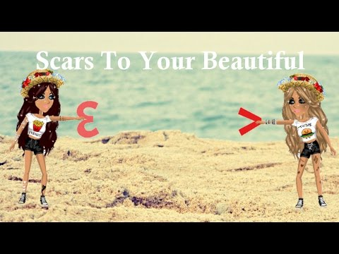 Scars To Your Beautiful ~ Msp Version