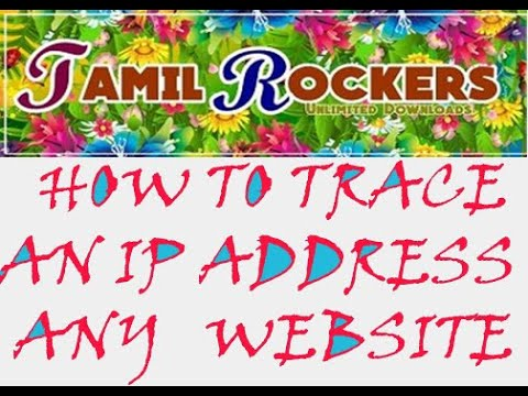 How To Trace An IP Address Of Any Website ||Tamilrockers|| In Tamil
