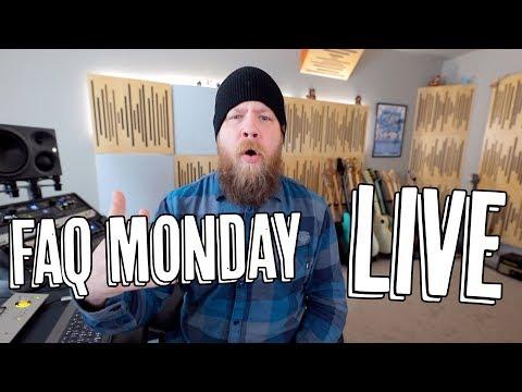 FAQ Monday LIVE!