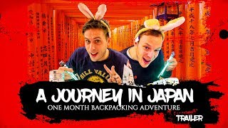 A JOURNEY IN JAPAN | One Month Backpacking Adventure - Travel Documentary Trailer