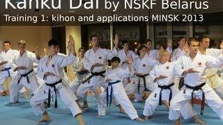 Kanku Dai Master Course 1: Kihon and Applications