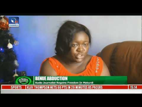 News Across Nigeria: Radio Journalist Regains Freedom In Makurdi