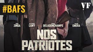 Nos patriotes – Bande Annonce VF - 2017