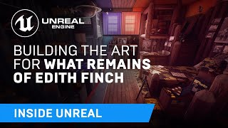 On this week's Inside Unreal, we'll be joined by What Remains of Edith Finch's Creative Director Ian Dallas and Lead Artist Brandon Martynowicz, who will ...