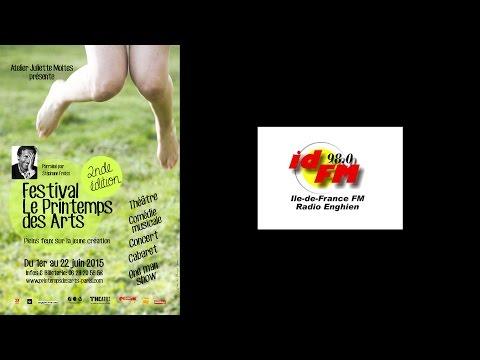 Le Printemps des Arts - Emission Balades Théâtrales sur IDFM