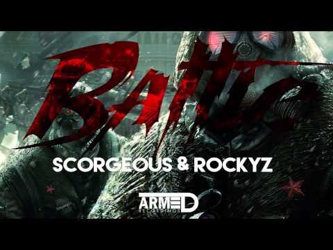 Scorgeous & Rockyz - Battle (OUT NOW)
