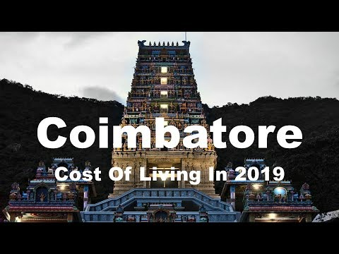 Cost Of Living In Coimbatore, India In 2019, Rank 429th In T