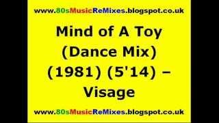Mind of A Toy (Dance Mix) - Visage