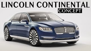 Lincoln Continental Concept - First Look