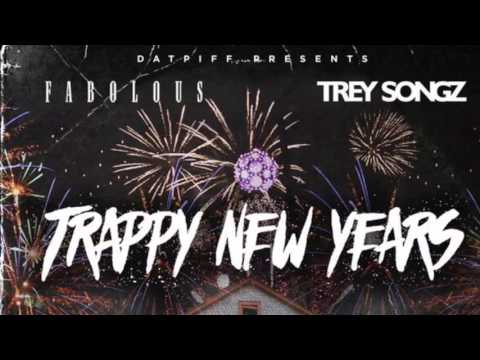 Ball Drop Part 2 - Trappy New Year - Fabolous - Trey Songz - French Montana w/lyrics (New/Official)