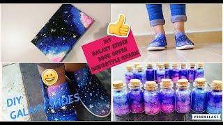# 3 DIY Galaxy Shoes ,  GALAXY NOTEBOOK, DIY Galaxy Bottle