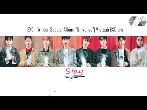 [EXOism Vietsub + Kara] Stay - EXO