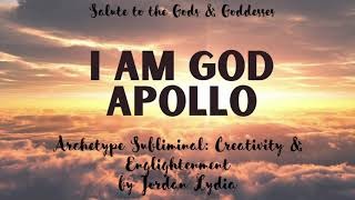 Subliminal: I AM GOD: APOLLO - Creativity and Enlightenment