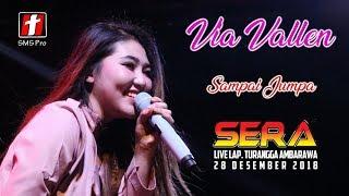 Gambar cover Via Vallen - Sampai Jumpa (Endank Soekamti) - OM. SERA live Ambarawa, Penonton ikut bernyanyi sedih