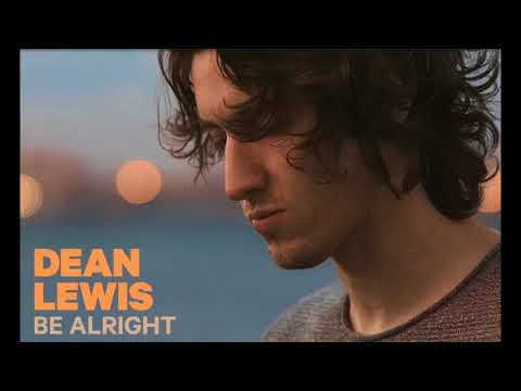 Be alright by Dean Lewis [1 hour loop] (FIXED!)