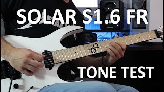 Solar S1.6 FR Guitar - Tone Testing by Stel Andre