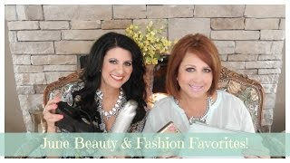 ♡ June Beauty &  Fashion Favorites♡  | The 2 Orchids