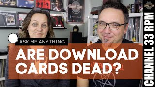 Do you use download cards? PLUS 8-tracks & The Monkees! RECORD COLLECTING AMA