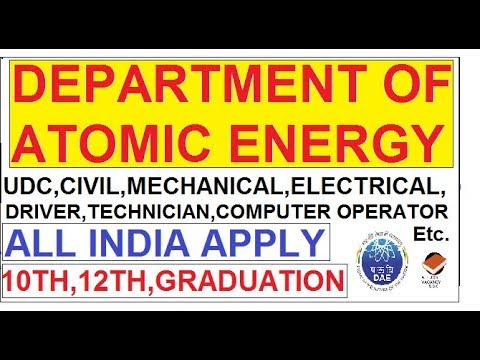 DEPARTMENT OF ATOMIC ENERGY VACANCY || UDC,ASST,MECHANICAL,CIVIL,ELECTRICAL,ETC, ALL INDIA APPLY ||