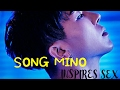 【SONG MINO】▷Winner◁ ❝ INSPIRES SEX ❞