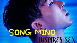 【SONG MINO】▷Winner◁ ❝ INSPIRES SEX ❞